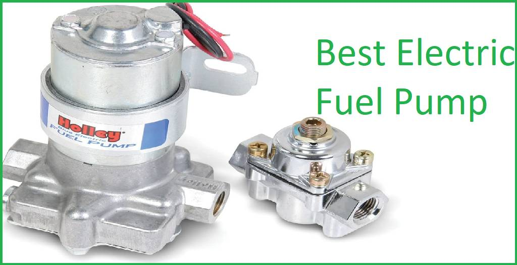 best electric fuel pump