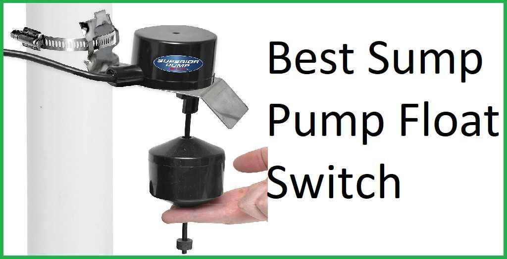 Best Sump Pump Float Switch