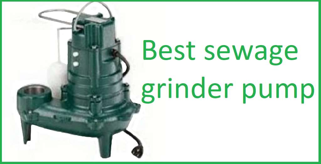 Best sewage grinder pump