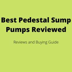 Best Pedestal Sump Pumps